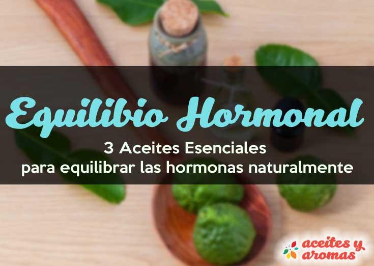 3 Aceites Esenciales para Equilibrar Hormonas Naturalmente