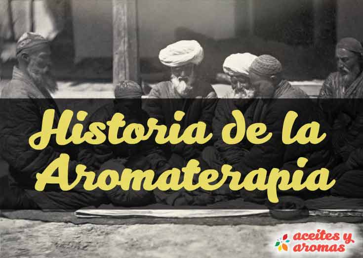 Historia De La Aromaterapia: Del Antiguo Egipto Hasta Hoy