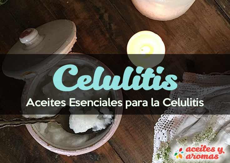 Aceites Esenciales Para La Celulitis: Tratamiento 100% Natural