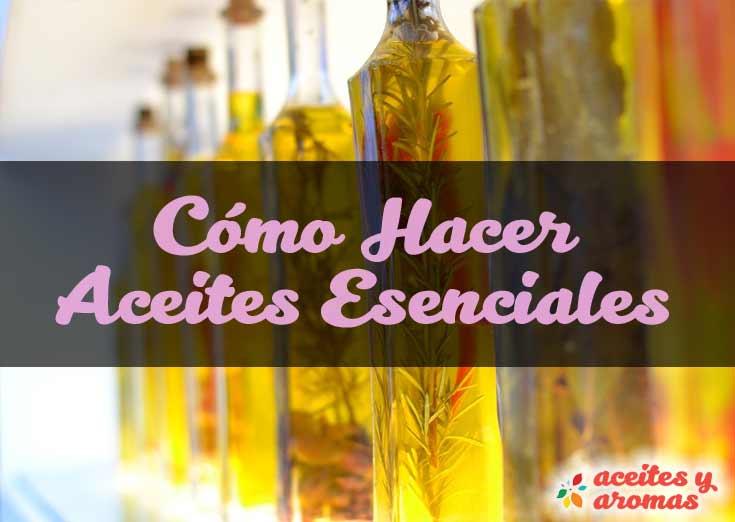 Como hacer aceites esenciales
