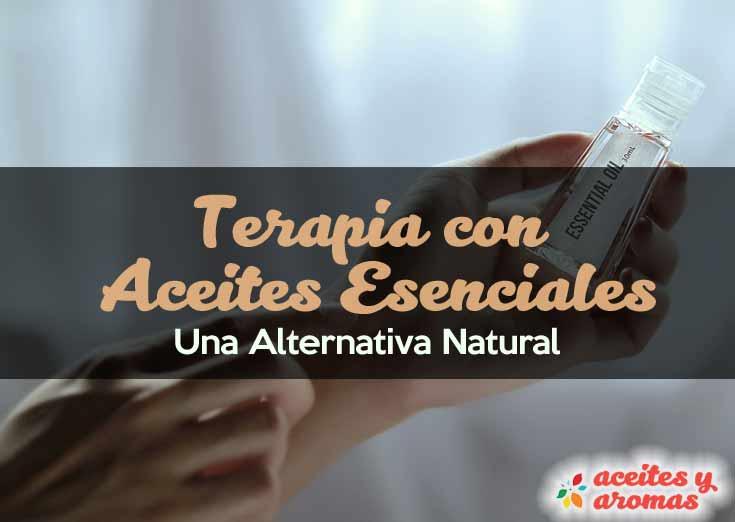 Terapia con Aceites Esenciales: Una Alternativa Natural