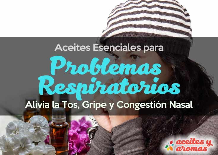 14 Aceites Esenciales para la Tos, Gripe y Congestión Nasal