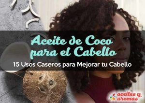 Usos naturales del aceite de coco para el cabello