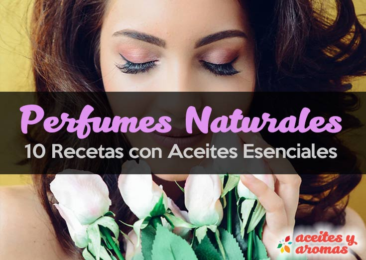 Recetas Para Hacer Perfumes Con Esencias