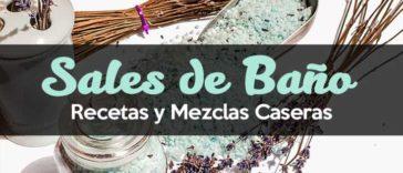 Recetas Caseras Aceites Esenciales Sal de Baño